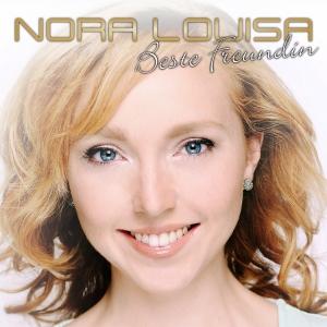 Beste Freundin - Nora Louisa
