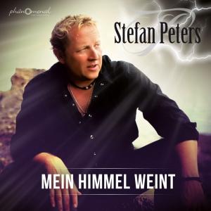Mein Himmel weint - Stefan Peters