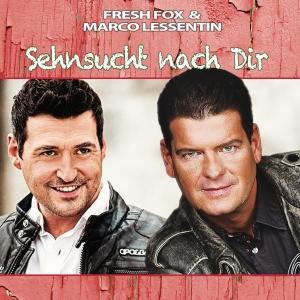 Sehnsucht nach Dir - FRESH FOX & Marco Lessentin