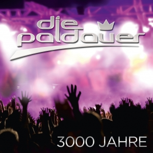 3000 Jahre (DJ Ostkurve Party Mix) - Die Paldauer