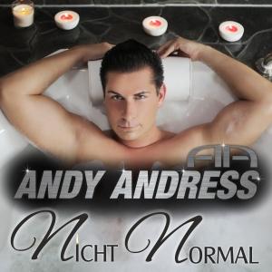 Nicht normal (Fox Mix) - Andy Andress