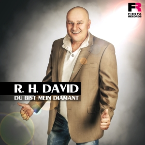 Du bist mein Diamant - R.H. David