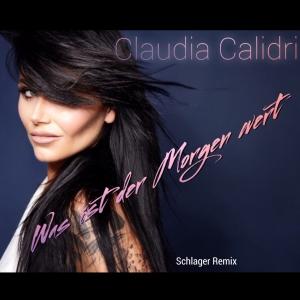 Was ist der Morgen wert - Claudia Calidri