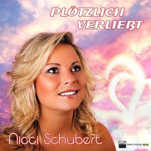 Plötzlich verliebt - Nicci Schubert