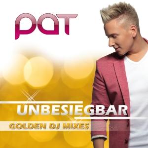 Unbesiegbar (Remixe) - Pat