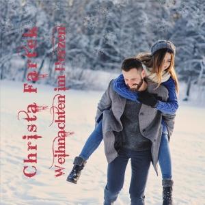 Weihnachten im Herzen - Christa Fartek