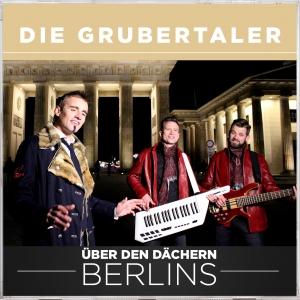 Über den Dächern Berlins - Die Grubertaler