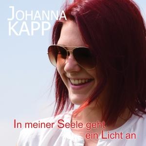 In meiner Seele geht ein Licht an - Johanna Kapp