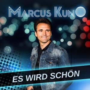 Es wird schön - Marcus Kuno