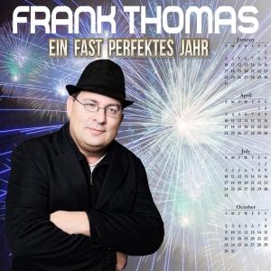 Ein fast perfektes Jahr - Frank Thomas