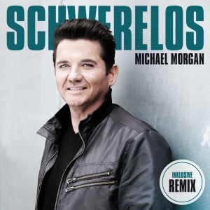 Schwerelos - Michael Morgan