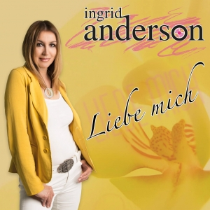 Liebe mich - Ingrid Anderson
