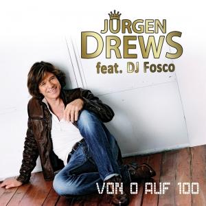 Von 0 auf 100 - Jürgen Drews feat. DJ Fosco