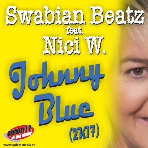 Johnny Blue (Original-Version 2k17) - Swabian Beatz feat. Nici W.