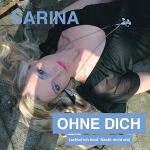 Ohne Dich - Sarina