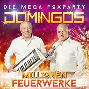 Millionen Feuerwerke - Die mega Foxparty - Domingos