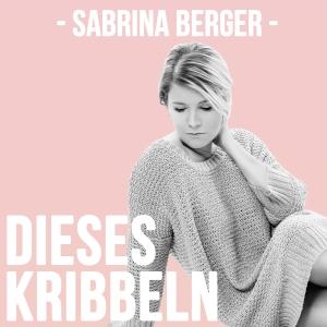 Dieses Kribbeln - Sabrina Berger