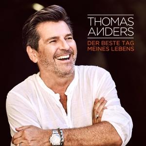 Der Beste Tag Meines Lebens - Thomas Anders