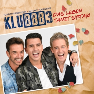 Das Leben tanzt Sirtaki - Klubbb3