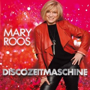 Discozeitmaschine - Mary Roos