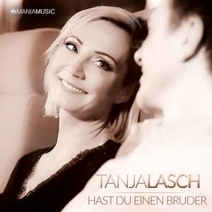 Hast du einen Bruder - Tanja Lasch