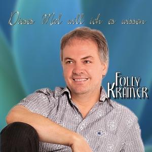 Dieses mal will ich es wissen - Folly Kramer