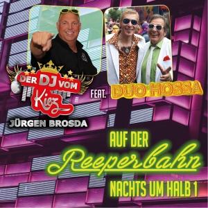 Auf der Reeperbahn nachts um halb 1 - Der DJ vom Kiez Jürgen Brosda feat. Duo Hossa