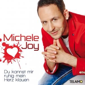 Du kannst mir ruhig mein Herz klauen - Michelle Joy