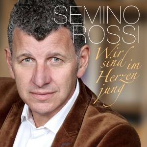 Wir sind im Herzen jung - Semino Rossi