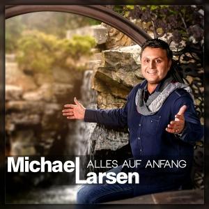 Alles auf Anfang - Michael Larsen