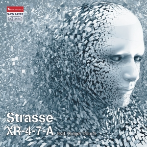 STRASSE - XR-4-7-A feat. Holger Dönch