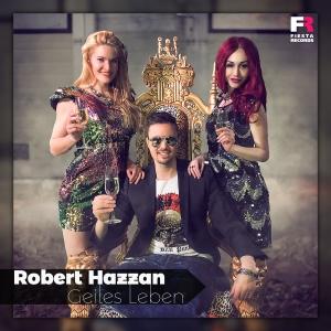 Geiles Leben - Robert Hazzan
