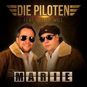 Marie - Die Piloten feat. Oliver Will