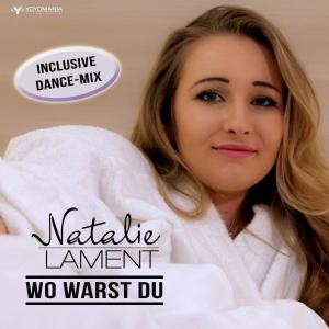 Wo warst Du - Natalie Lament