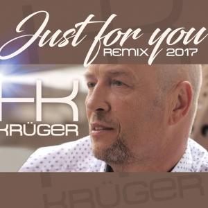 Just for you - RMX 2017 - HK Krüger