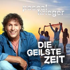Die geilste Zeit - Pascal Krieger