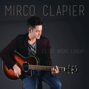 Es ist nicht leicht - Mirco Clapier