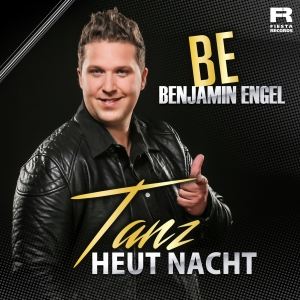 Tanz heut Nacht - Benjamin Engel