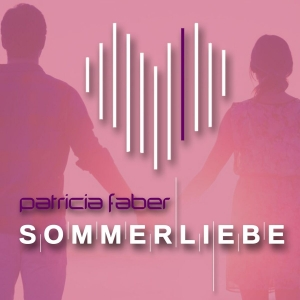 Sommerliebe - Patricia Faber