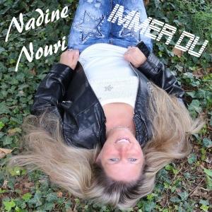 Immer Du - Nadine Nouri