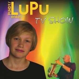 TV Show - LuPu - Puhdys Enkel