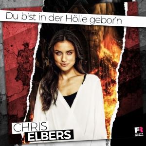 Du bist in der Hölle gebor´n - Chris Elbers