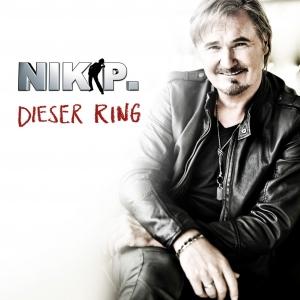Dieser Ring - Nik P.