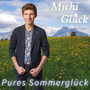 Pures Sommerglück - Michi Glück