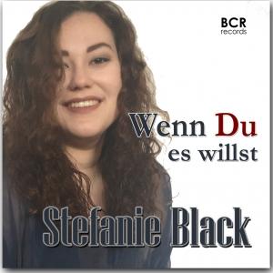Wenn Du es willst - Stefanie Black