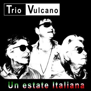 Un estate Italiana - Trio Vulcano