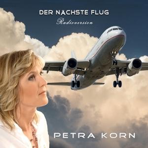Der nächste Flug - Petra Korn