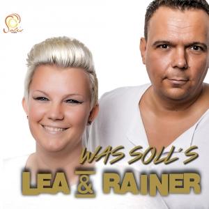 Was soll´s - Lea & Rainer