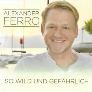 So wild und gefährlich (Fox Mix) - Alexander Ferro