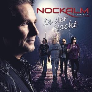 In der Nacht - Nockalm Quintett